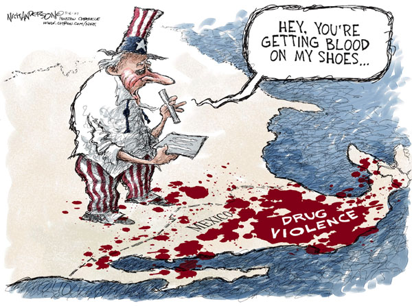 Hey, youre getting blood on my shoes.  Mexico.  Drug Violence.