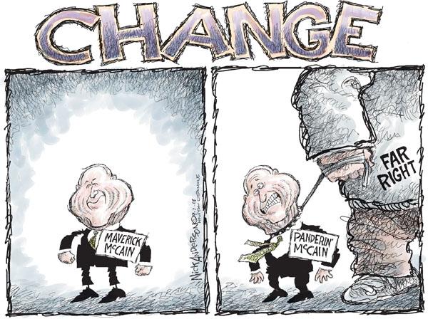 Change. Maverick McCain. Panderin McCain.  Far Right.