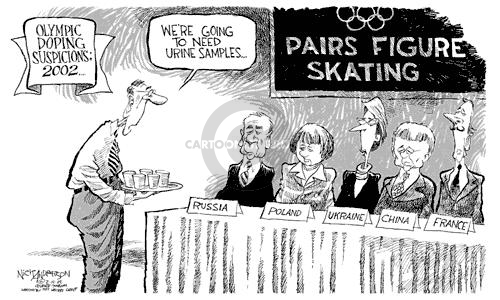 Olympic Doping Suspicions: 2002…  Were going to need urine samples.  Pairs Figure Skating.  Russia.  Poland.  Ukraine.  China.  France.