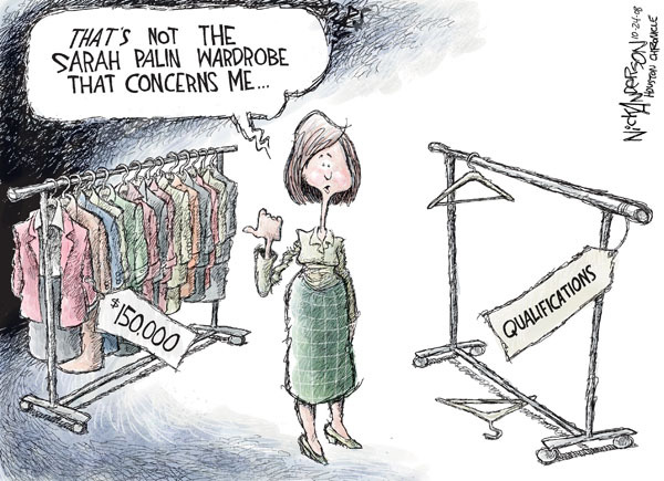 Thats not the Sarah Palin wardrobe that concerns me..$150,000. Qualifications.