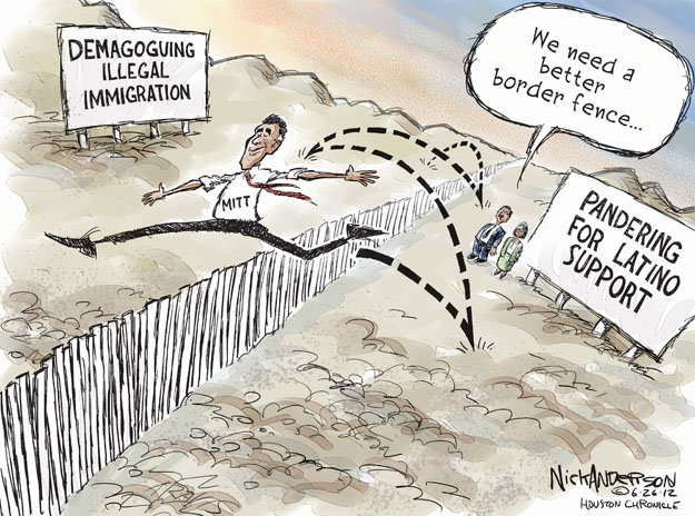 Demagoguing illegal immigration. Mitt. We need a better border fence … Pandering for Latino support.