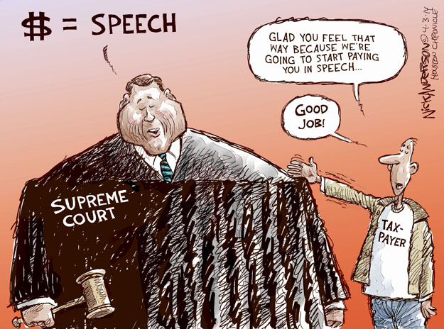 $ = Speech. Glad you feel that way because were going to start paying you in speech. Good job! Taxpayer. Supreme Court.