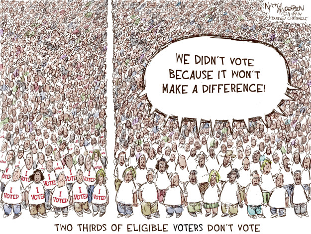 We didnt vote because it wont make a difference! I voted. Two thirds of eligible voters dont vote.