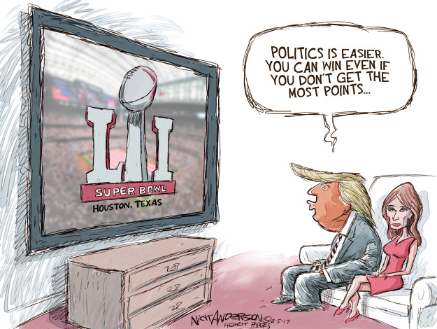 Politics is easier. You can win even if you dont get the most points … LI Super Bowl. Houston, Texas.