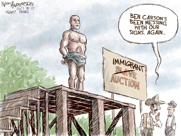 Cartoonist Nick Anderson  Nick Anderson's Editorial Cartoons 2017-03-08 Ben Carson