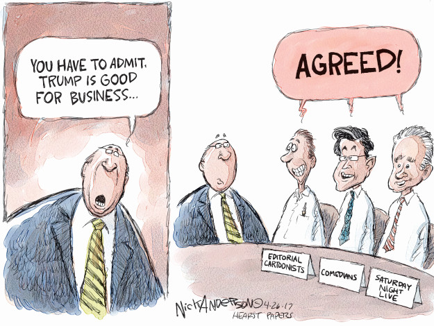 You have to admit, Trump is good for business … Agreed! Editorial cartoonists. Comedians. Saturday Night Live.