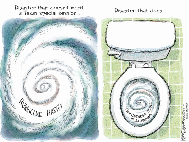 Disaster that doesnt merit a Texas special session … Hurricane Harvey. Disaster that does … Transgender people in bathrooms.