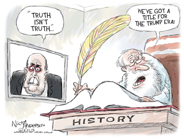 Nick Anderson  Nick Anderson's Editorial Cartoons 2018-08-21 Rudy Giuliani