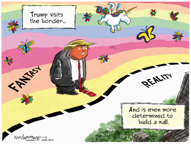 Trump visits the border … Fantasy. Reality. And is even more determined to build a wall.