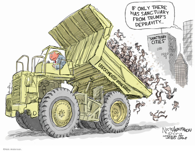 Cartoonist Nick Anderson  Nick Anderson's Editorial Cartoons 2019-04-15 sanctuary city