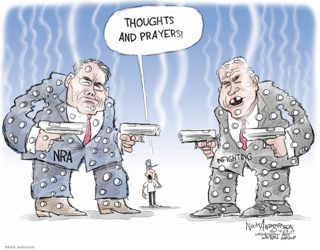 Thoughts and prayers! NRA. Infighting.