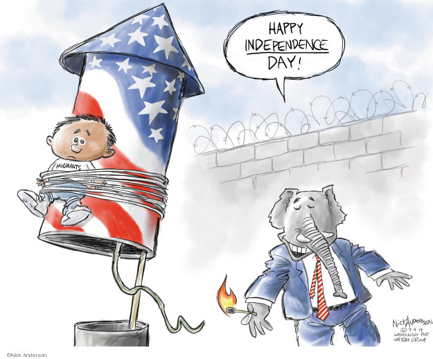 Nick Anderson  Nick Anderson's Editorial Cartoons 2019-07-04 immigration