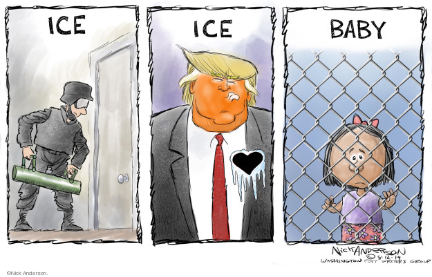 Nick Anderson  Nick Anderson's Editorial Cartoons 2019-08-12 family separation