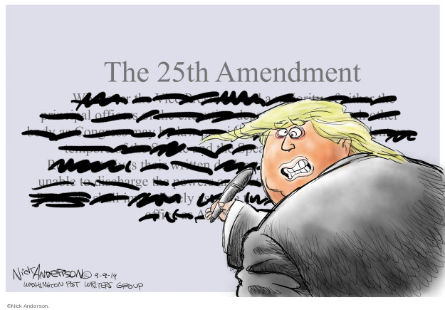 Nick Anderson  Nick Anderson's Editorial Cartoons 2019-09-09 25th Amendment