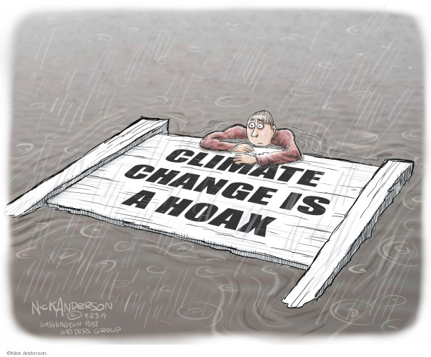 Nick Anderson  Nick Anderson's Editorial Cartoons 2019-09-23 climate change hoax