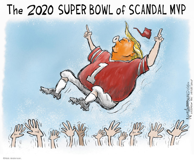 Nick Anderson  Nick Anderson's Editorial Cartoons 2020-02-03 political scandal