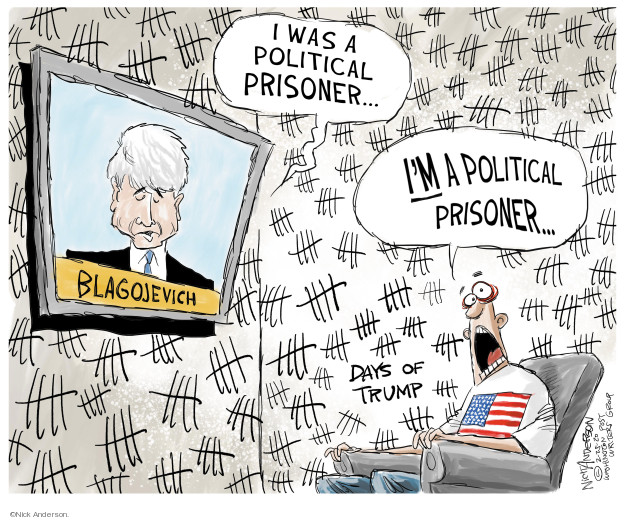 I was a political prisoner � Im a political prisoner � Blagojevich.