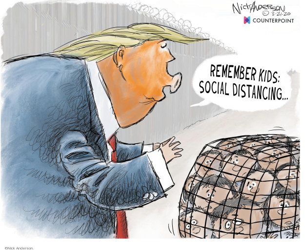 Cartoonist Nick Anderson  Nick Anderson's Editorial Cartoons 2020-03-21 immigration