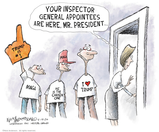 Nick Anderson  Nick Anderson's Editorial Cartoons 2020-05-19 inspector general