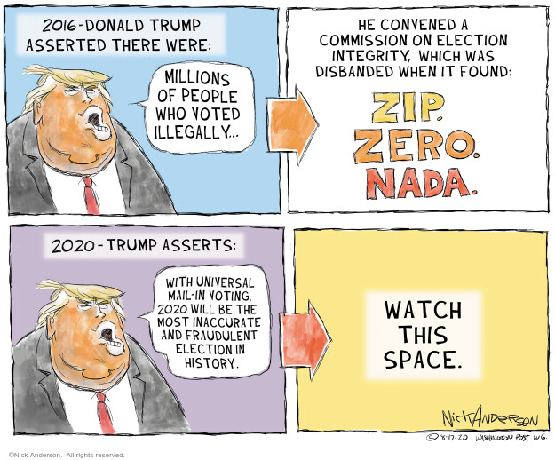 Nick Anderson  Nick Anderson's Editorial Cartoons 2020-08-17 2016 Election Donald Trump