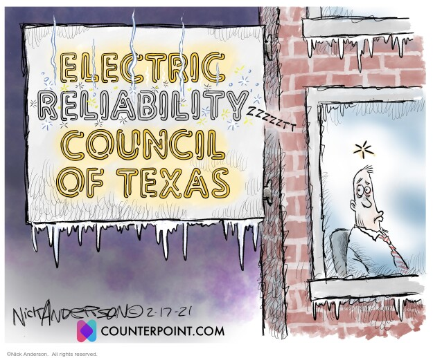 Nick Anderson  Nick Anderson's Editorial Cartoons 2021-02-17 energy