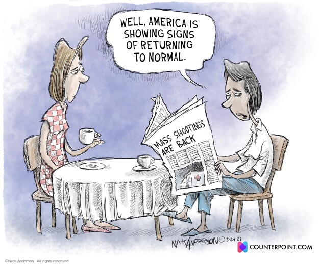 Nick Anderson  Nick Anderson's Editorial Cartoons 2021-03-24 gun control