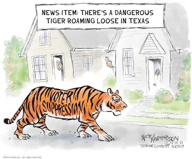 Nick Anderson  Nick Anderson's Editorial Cartoons 2021-05-12 suppression