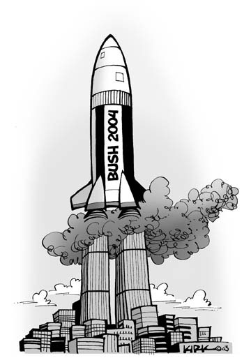 Bush 2004.  (Rocket blasts off with Twin Towers as launching pad.)