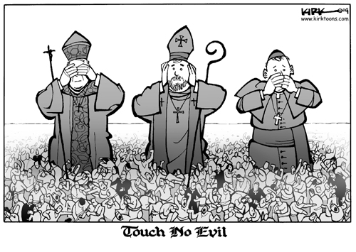 Touch No Evil.  (Three catholic priests stand among a throng of parishioners.  One sees no evil, one hears no evil and one speaks no evil.)