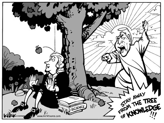Science.  Stay away from the tree of knowledge.