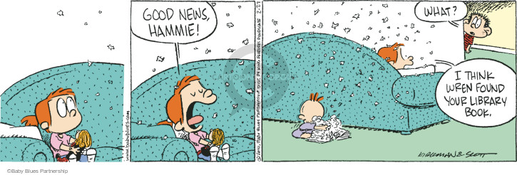 Good news, Hammie!  What?  I think Wren found your library book. (This cartoon was originally published on 2010-03-27).
