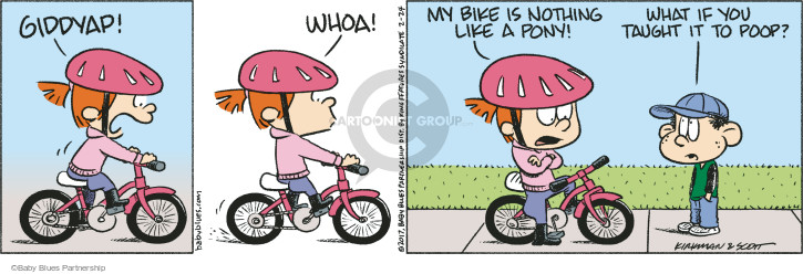 Giddyap! Whoa! My bike is nothing like a pony! What if you taught it to poop?