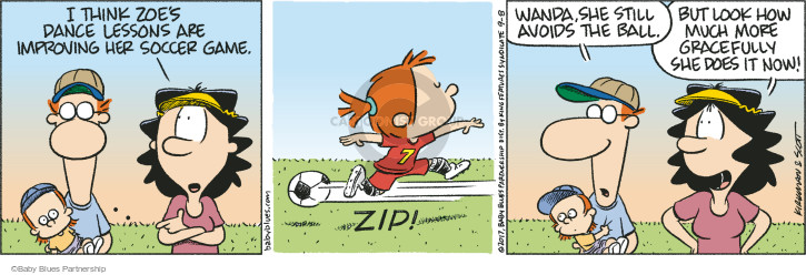 I think Zoes dance lessons are improving her soccer game. Zip! Wanda, she still avoids the ball. But look how much more gracefully she does it now!