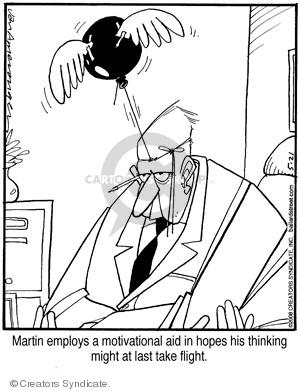 Comic Strip Jerry Van Amerongen  Ballard Street 2008-05-21 motivation