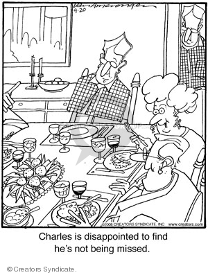 Charles is disappointed to find hes not being missed.