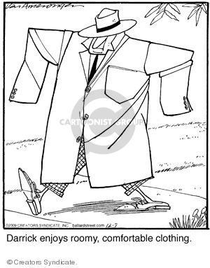 Comic Strip Jerry Van Amerongen  Ballard Street 2009-12-07 comfortable clothes