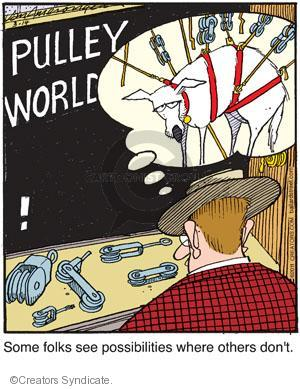 Pulley World! Some folks see possibilities where others dont.