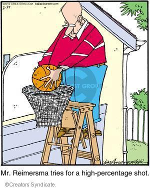 Comic Strip Jerry Van Amerongen  Ballard Street 2012-03-27 basketball shot