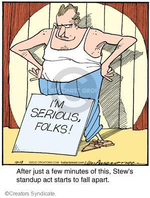 Comic Strip Jerry Van Amerongen  Ballard Street 2012-10-13 stew