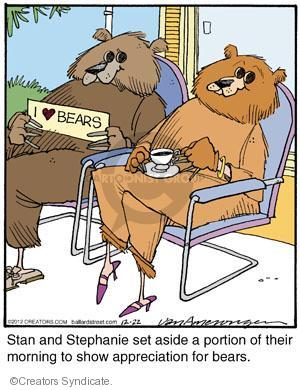 Stan and Stephanie set aside a portion of their morning to show appreciation for bears. I (heart) bears.