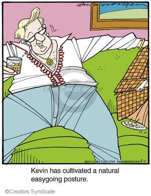 Kevin has cultivated a natural easygoing posture.
