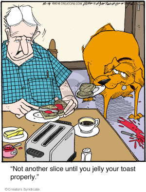 Comic Strip Jerry Van Amerongen  Ballard Street 2016-10-04 toast