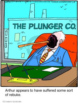 Comic Strip Jerry Van Amerongen  Ballard Street 2018-01-09 plunger
