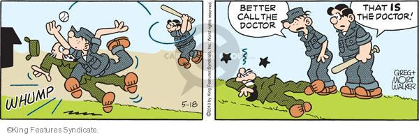 Whump. Better call the doctor. That is the doctor!