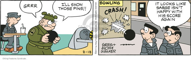 Grrr. Ill show those pins!! Bowling. Crash! It looks like Sarge isnt happy with his score again.