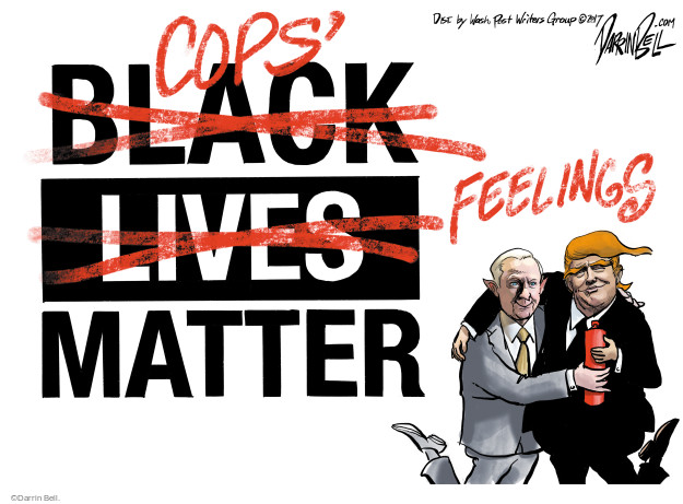 Black Lives (crossed out) Cops Feeling Matter.
