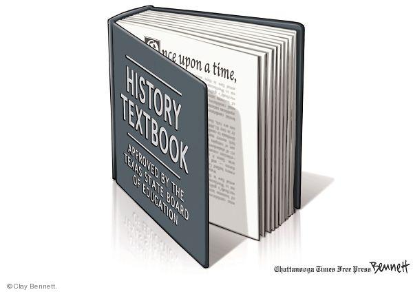 Cartoonist Clay Bennett  Clay Bennett's Editorial Cartoons 2010-03-16 history