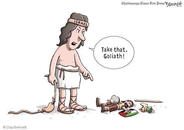 Take that, Goliath! Israel.