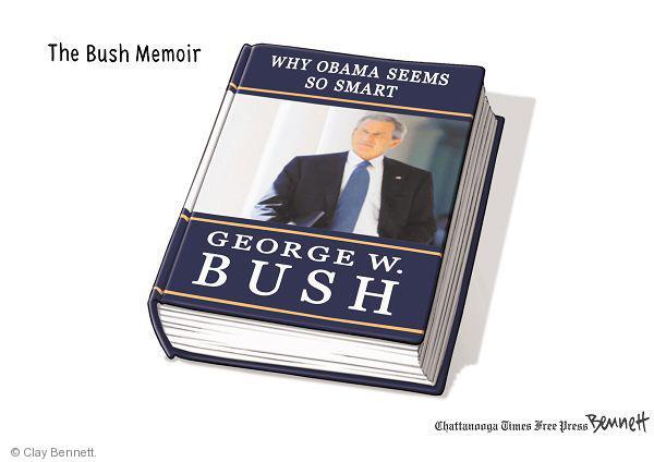 Why Obama Seems so Smart.  George W. Bush.