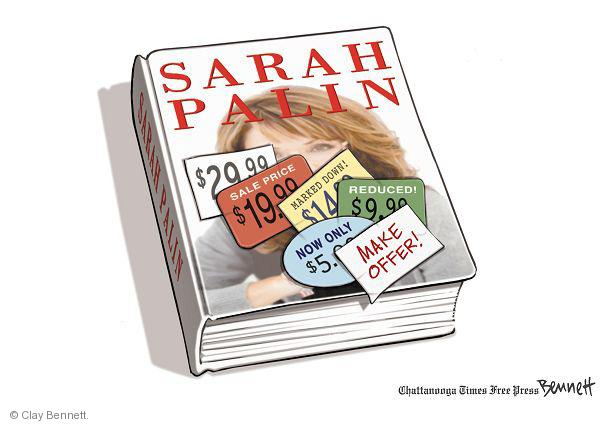 Sarah Palin. $29.99. Sale price 19.99. Marked down! $14.99. Now only $5.99. Make offer.